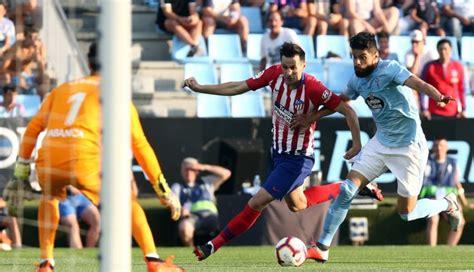 Celta 2-0 Atlético de Madrid Liga española marcador del ...