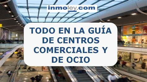 CENTROS COMERCIALES. CENTRO COMERCIAL Y DE OCIO. FRANQUICIAS