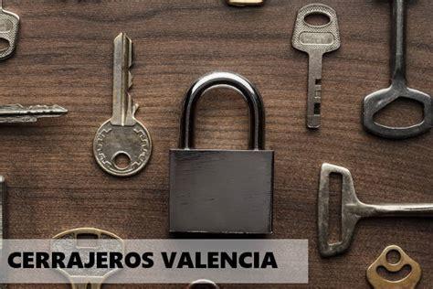 Cerrajeros Valencia 【661 99 35 34】 BARATOS Y RÁPIDO