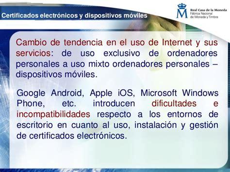 Certificados electrónicos en dispositivos móviles  FNMT ...