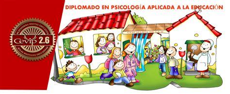 CEVIP: DIPLOMADO EN PSICOLOGÍA APLICADA A LA EDUCACIÓN