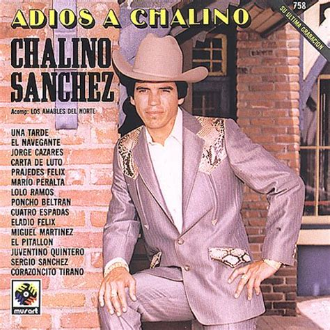 Chalino Sanchez - Adios A Chalino