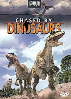 Chased by Dinosaurs - Wikipedia