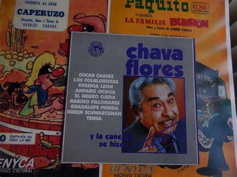 Chava Flores: Juglar, pregonero, compositor, investigador ...