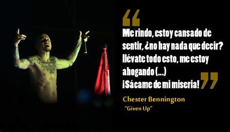 Chester Bennington: las letras de canciones que ...