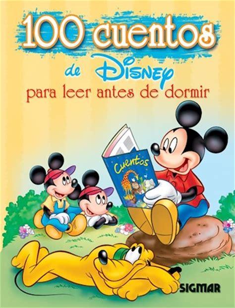 CIEN CUENTOS DE DISNEY PARA LEER ANTES DE DORMIR de ...