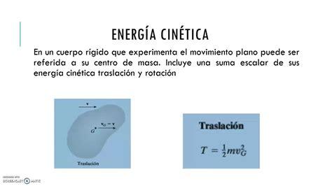 Cinética plana de un cuerpo rígido: trabajo y energía ...