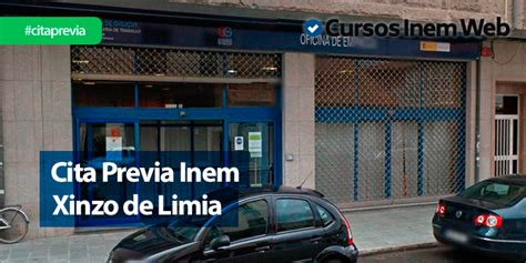 Cita Previa INEM Xinzo de Limia | Cursosinemweb.es
