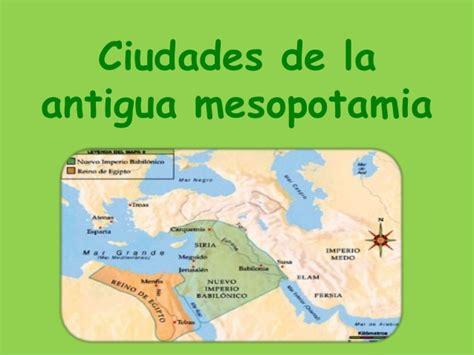 Ciudades de la antigua mesopotamia