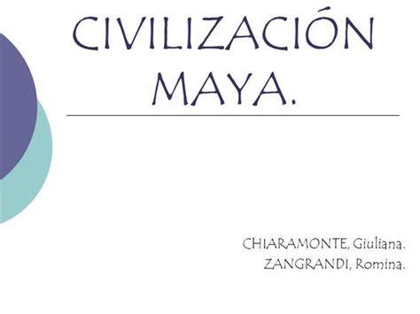 CIVILIZACIÓN MAYA |authorSTREAM