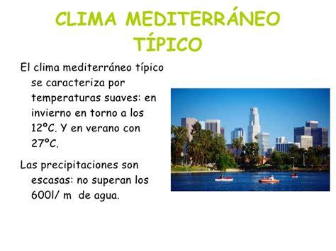 Clima mediterraneo (con efectos)