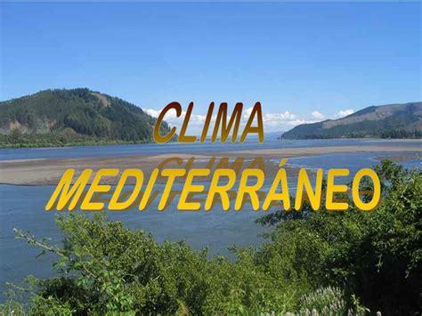 CLIMA MEDITERRÁNEO. - ppt video online descargar
