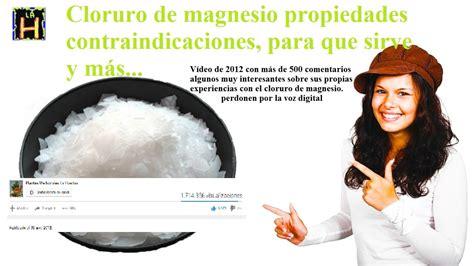 Cloruro de magnesio propiedades contraindicaciones ...