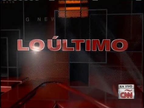 CNN en Español   Lo último + En desarrollo + Continuidad ...