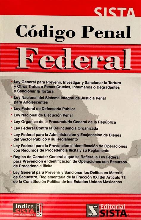 Código Penal Federal - Sista 6861 - $ 200.00 en Mercado Libre