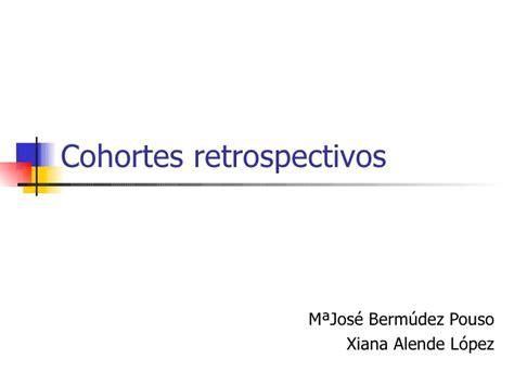 Cohortes Retrospectivos 1
