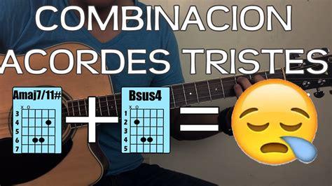 Combinaciones de ACORDES TRISTES - YouTube