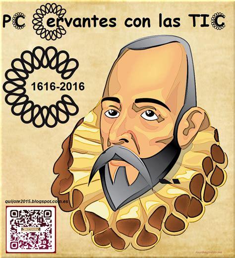 Comenzamos el Proyecto Colaborativo  Cervantes con las TIC ...