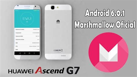 Como Actualizar Huawei Ascend G7 a Marshmallow 6.0.1 ...