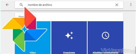 Cómo buscar por nombre de archivo en Google Fotos ...