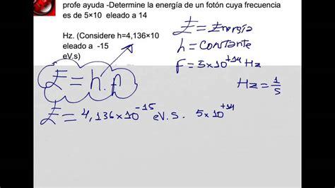 Como calcular la energía de un fotón dado frecuencia - YouTube