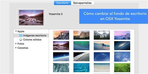 Cómo cambiar el fondo de pantalla en OSX Yosemite y elegir ...