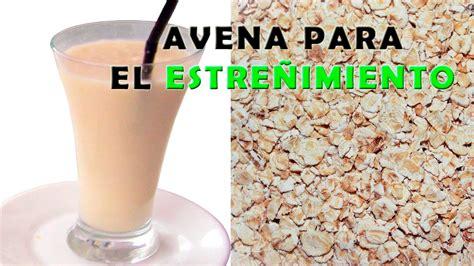 Como Combatir el Estreñimiento con Avena - Como Preparar ...