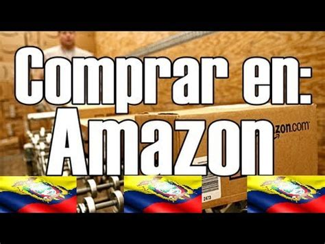 Como Comprar en Amazon (EEUU) Desde Ecuador y SIN TARJETA ...