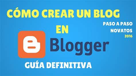 Cómo Crear un Blog Gratis en Blogger   YouTube