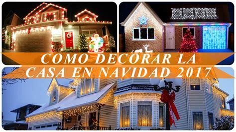 Como decorar la casa en navidad 2017 - YouTube
