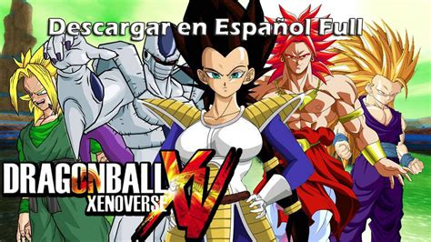 Como Descargar e Instalar Dragon Ball Z: Xenoverse en ...
