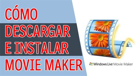 Como Descargar e Instalar Windows Movie Maker GRATIS - YouTube
