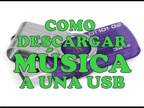 Como Descargar Musica a Usb Gratis: Descargar Gratis ...