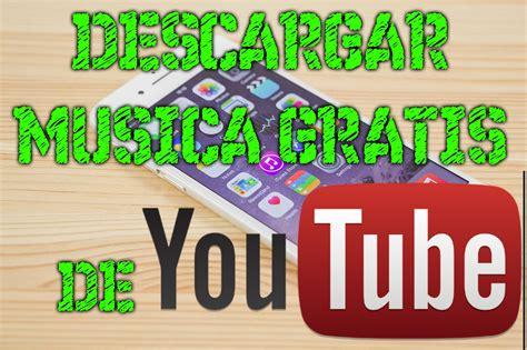 COMO DESCARGAR MUSICA DE YOUTUBE GRATIS PARA IPHONE 5/5S ...