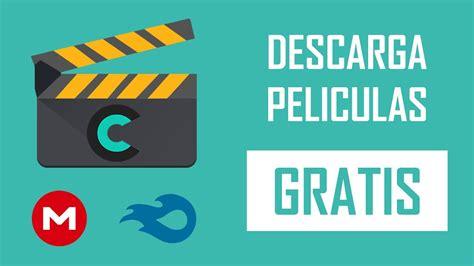 Como Descargar Películas Completas Gratis en Español ...