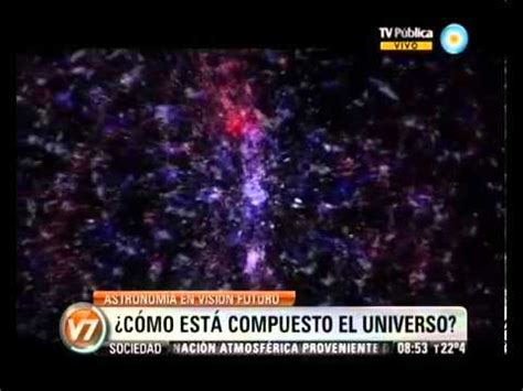 ¿Cómo está compuesto el Universo? Dr. García Lambas y Dr ...