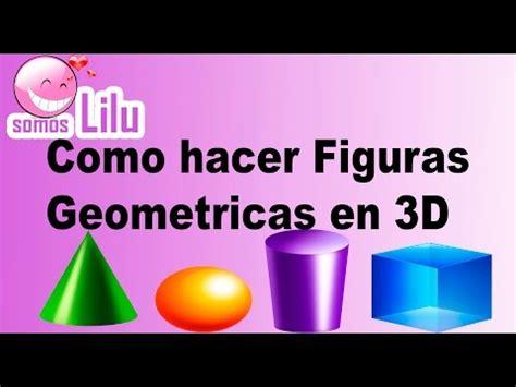 Como hacer figuras geometricas en 3D   Somos lilu   YouTube
