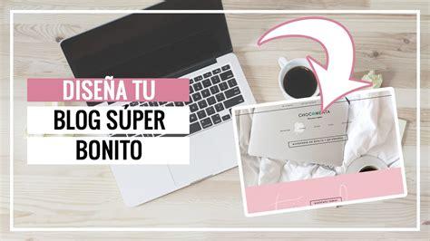 CÓMO HACER QUE TU BLOG SE VEA BONITO  Wordpress 2018 ...