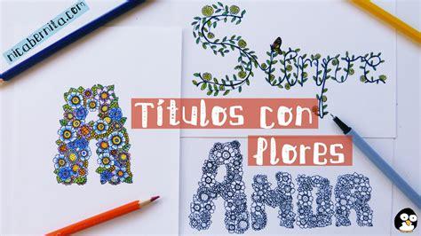 Cómo hacer TÍTULOS PARA CUADERNOS. Letras con flores para ...