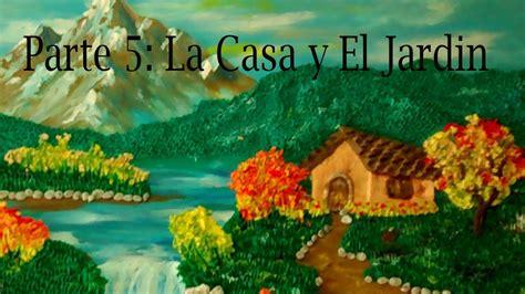 Como hacer un paisaje en plastilina 5. La casa y el Jardín ...