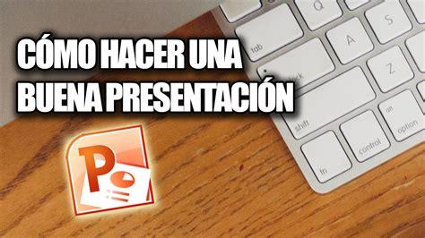 Cómo Hacer una Buena Presentación de Diapositivas (Tips ...
