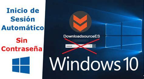 Como iniciar sesión sin contraseña en Windows 10.  automático