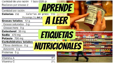 ¿Cómo leer etiquetas nutricionales FÁCILMENTE? - YouTube