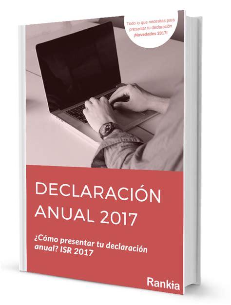 ¿Cómo presentar mi declaración anual 2017 - SAT? - Rankia ...
