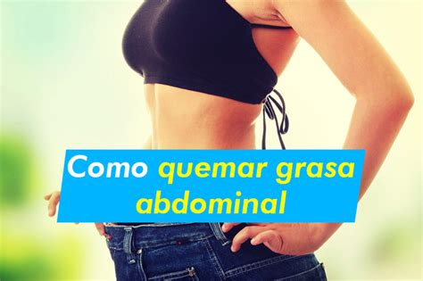 como quemar grasa abdominal 1   La Guía de las Vitaminas