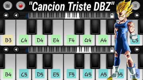 Cómo tocar  Cancion Triste Dragon Ball Z   piano  Android ...