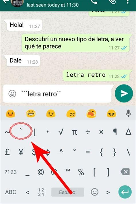 Cómo usar el nuevo tipo de letra  secreto  de WhatsApp ...