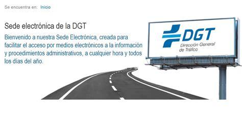 Cómo usar la Sede Electrónica de la DGT y no morir en el ...