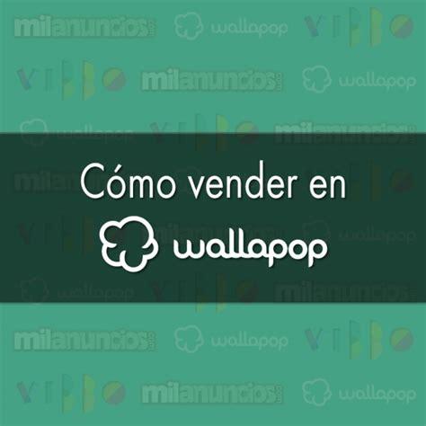 Como vender y poner anuncio en Wallapop