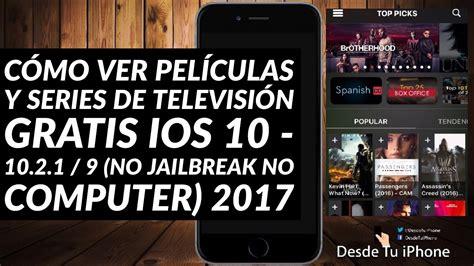 Cómo ver películas y series de televisión GRATIS iOS 10 ...